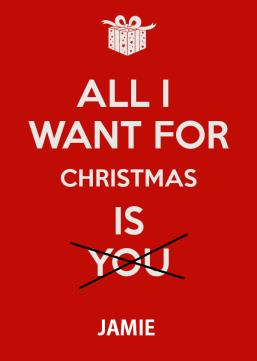 all-i-want-for-christmas-is-you---keep-calm-and-carry-on-image-lihzecqt